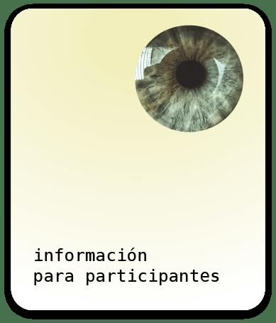 Información para participantes